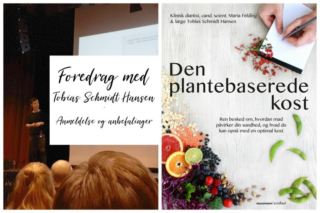 Den plantebaserede kost – Foredrag med Tobias Schmidt Hansen